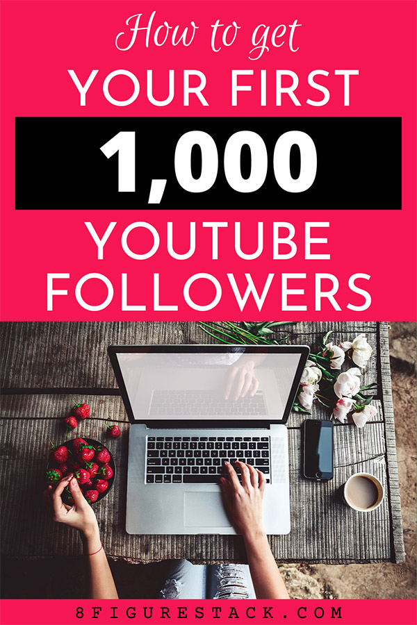 How To Get Your First 1,000 Youtube Followers